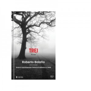 Trei - Roberto Bolano