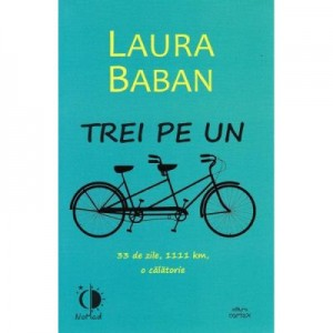 Trei pe un tandem - Laura Baban