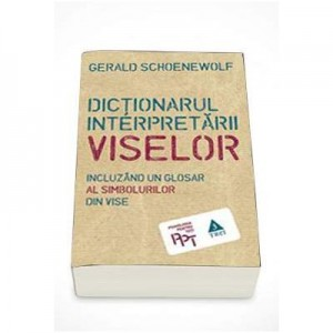 Dictionarul interpretarii viselor, Gerald Schoenewolf