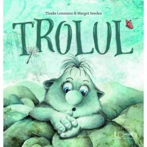 Trolul - Tineke Lemmens, Margot Senden