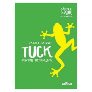 Tuck pentru totdeauna. Paperback - Natalie Babbitt
