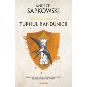 Turnul randunicii ed. 2020 (Seria Witcher, partea a VI-a) - Andrzej Sapkowski