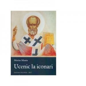 Ucenic la iconari - Marius Manta