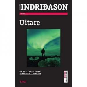 Uitare - Arnaldur Indridason. Un nou roman despre detectivul Erlendur