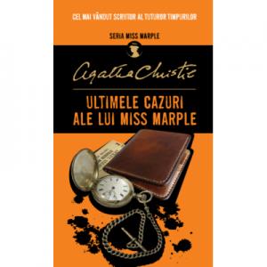 Ultimele cazuri ale lui Miss Marple - Agatha Christie