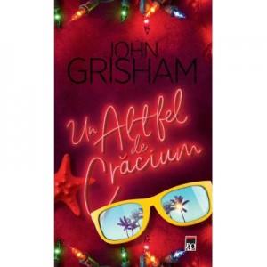 Un altfel de Craciun - John Grisham