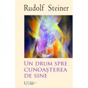 Un drum spre cunoasterea de sine - Rudolf Steiner