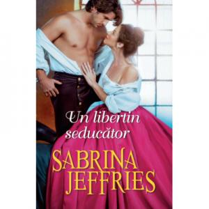 Un libertin seducator - Sabrina Jeffries