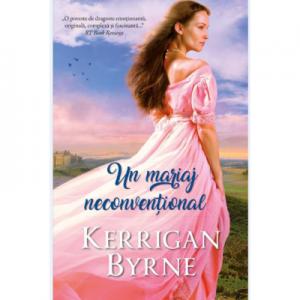 Un mariaj neconventional - Kerrigan Byrne