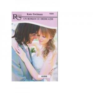 Un roman cu dedicatie - Kate Freiman