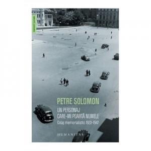 Un personaj care-mi poarta numele - Petre Solomon