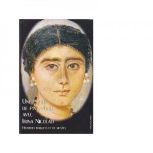 Une partie de ping-pong avec Irina Nicolau - histoires d objets et de musees - Marianne Mesnil, Adina Ionescu-Muscel