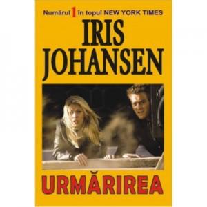 Urmarirea - Iris Johansen