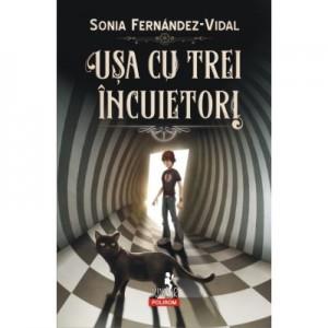 Usa cu trei incuietori - Sonia Fernández-Vidal