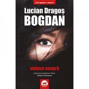 Vaduva neagra. Volumul 4 din seria Vagabond - Lucian Dragos Bogdan