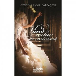 Vand rochie de mireasa (Corina Ligia Patrascu)