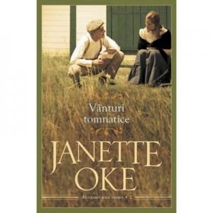 Vanturi tomnatice volumul 2 SERIA Anotimpurile inimii - Janette Oke
