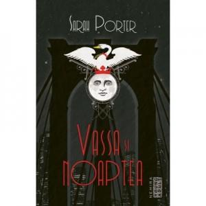 Vassa si Noaptea - SARAH PORTER