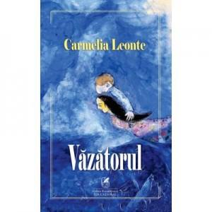 Vazatorul – Carmelia Leonte