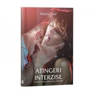 Vecini, Cartea a 3-a, Atingeri interzise - Hanna Lee
