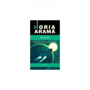 Verde Aixa - Horia Arama