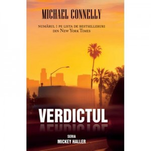 Verdictul - Michael Connely