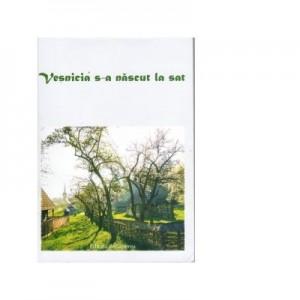 Vesnicia s-a nascut la sat - Autor Colectiv