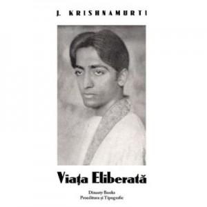 Viata eliberata - J. Krishnamurti