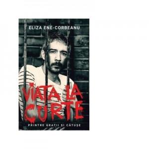 Viata la curte - Eliza Ene Corbeanu