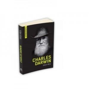 Viata mea (Autobiografia) - Charles Darwin