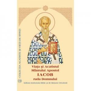 Viata si Acatistul Sfantului Apostol Iacob ruda Domnului