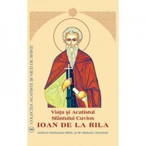 Viata si Acatistul Sfantului Cuvios Ioan de la Rila