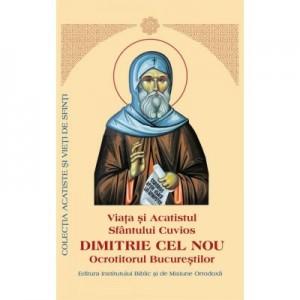 Viata si Acatistul Sfantului Dimitrie cel Nou din Basarabi, ocrotitorul Bucurestilor