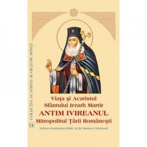 Viata si Acatistul Sfantului Sfintit Mucenic Antim Ivireanul Mitropolitul Tarii Romanesti - Aprobarea Sfantului Sinod