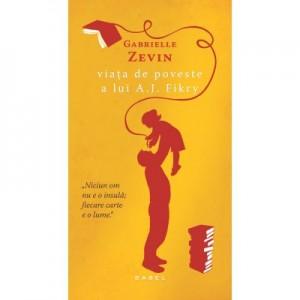 Viata de poveste a lui A. J. Fikry - Gabrielle Zevin