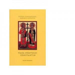 Victor Constantinus Maximus Augustus. Viata Sfantului Constantin - Euphemia Briere