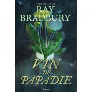 Vin de papadie - Ray Bradbury