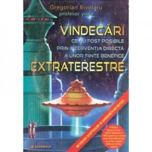 VINDECARI ce au fost posibile prin interventia directa a unor fiinte benefice EXTRATERESTRE - Gregorian Bivolaru