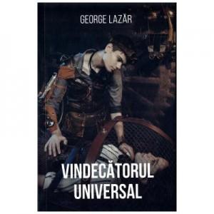 Vindecatorul universal - George Lazar
