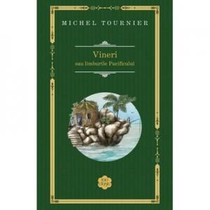 Vineri sau limburile Pacificului - Michel Tournier