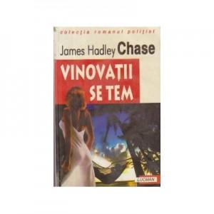 Vinovatii Se Tem - James Hadley Chase