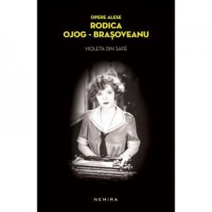 Violeta din Safe (paperback) - Rodica Ojog-Brasoveanu