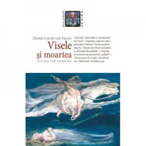 Visele si moartea (paperback) - Marie-Louise von Franz
