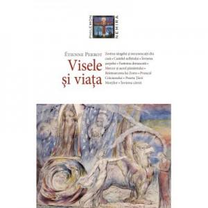 Visele si viata (paperback) - Etienne Perrot