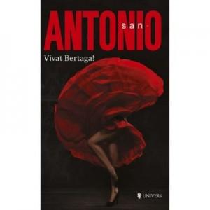 Vivat Bertaga! San Antonio - Frederic Dard
