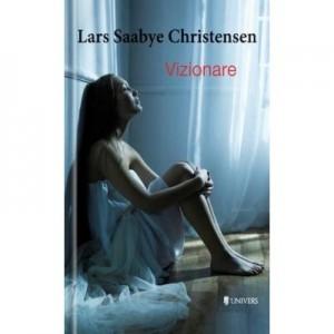 Vizionare - Lars Saabye Christensen