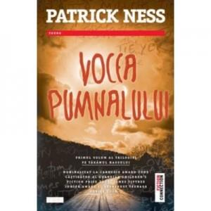 Vocea pumnalului - Patrick Ness. Traducere de Florina Pirjol