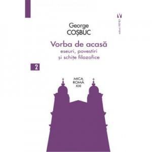 Vorba de acasa - George Cosbuc