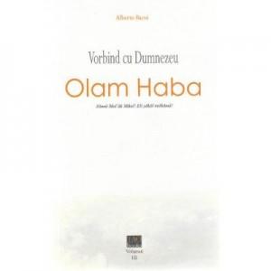 Vorbind cu Dumnezeu Vol. 3 (Ed. a II-a) - Alberto Bacoi