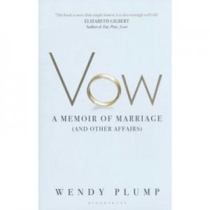 Vow. A Memoir of Marriage - Elizabeth Gilbert